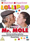 Lollipop Loves Mr. Mole
